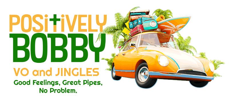 Positively Bobby - voiceover and jingles